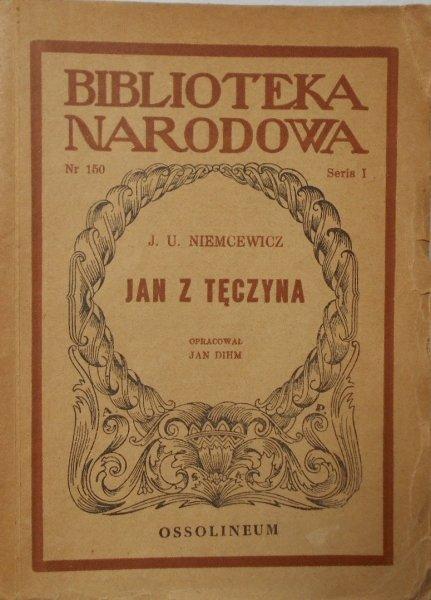 Julian Ursyn Niemcewicz • Jan z Tęczyna