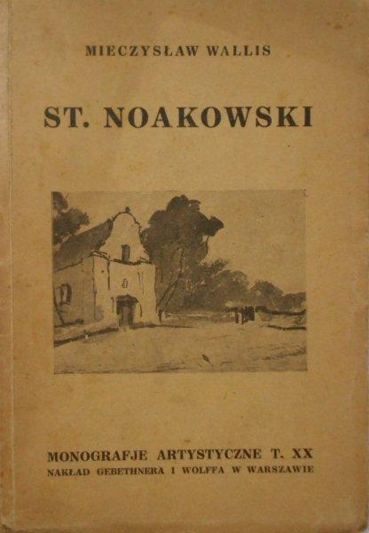 Mieczysław Wallis • St. Noakowski