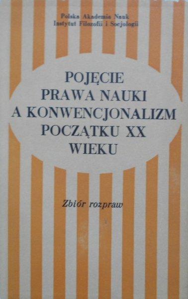 Pojęcie prawa nauki a konwencjonalizm początku XX wieku • Mach, Poincare, Duhem, Cassirer