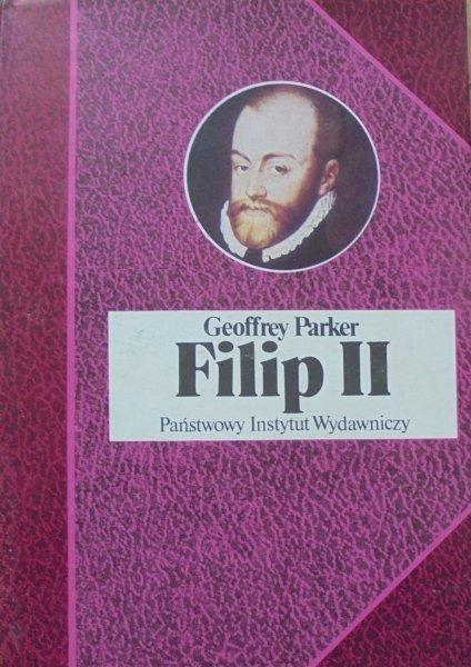 Geoffrey Parker • Filip II