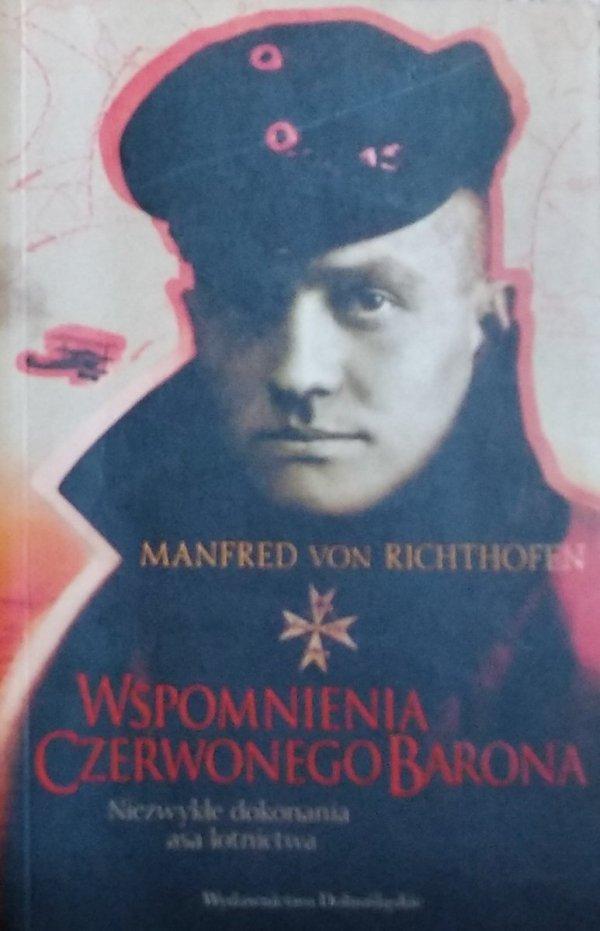 Manfred von Richthofen • Wspomnienia Czerwonego Barona