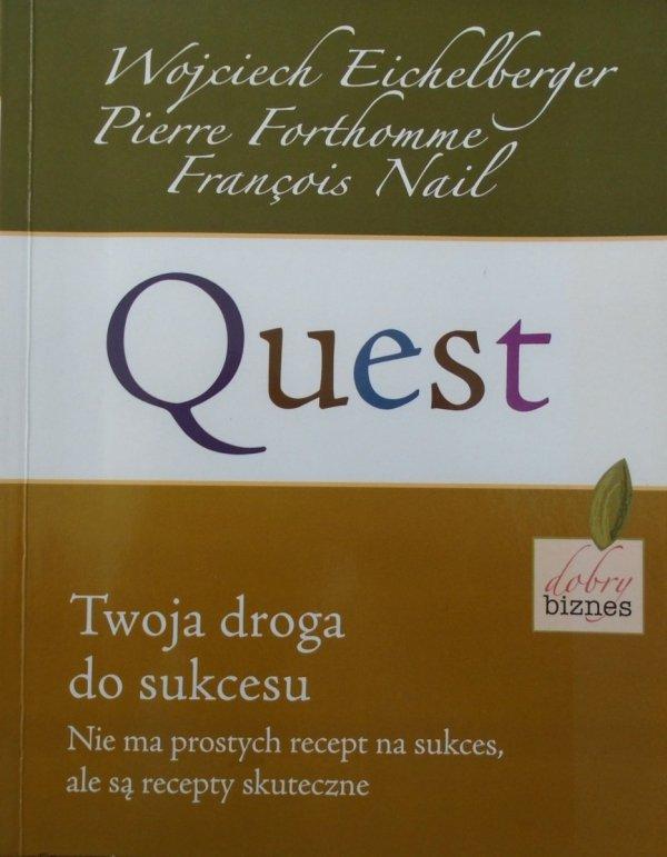 Wojciech Eichelberger • Quest twoja droga do sukcesu