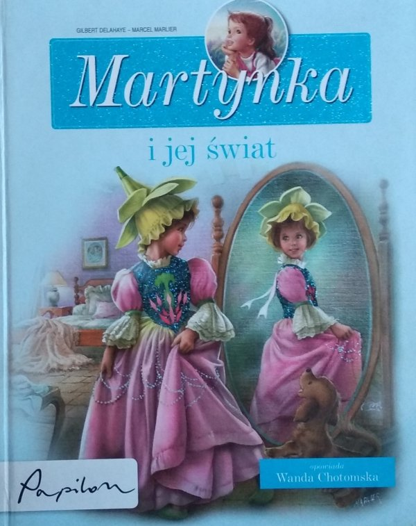 Gilbert Delahaye • Martynka i jej świat
