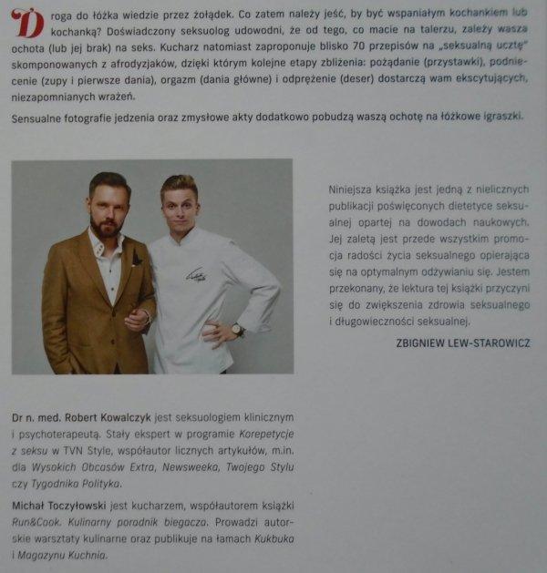 Robert Kowalczyk, Michał Toczyłowski • Sex & Cook. Miłość od kuchni