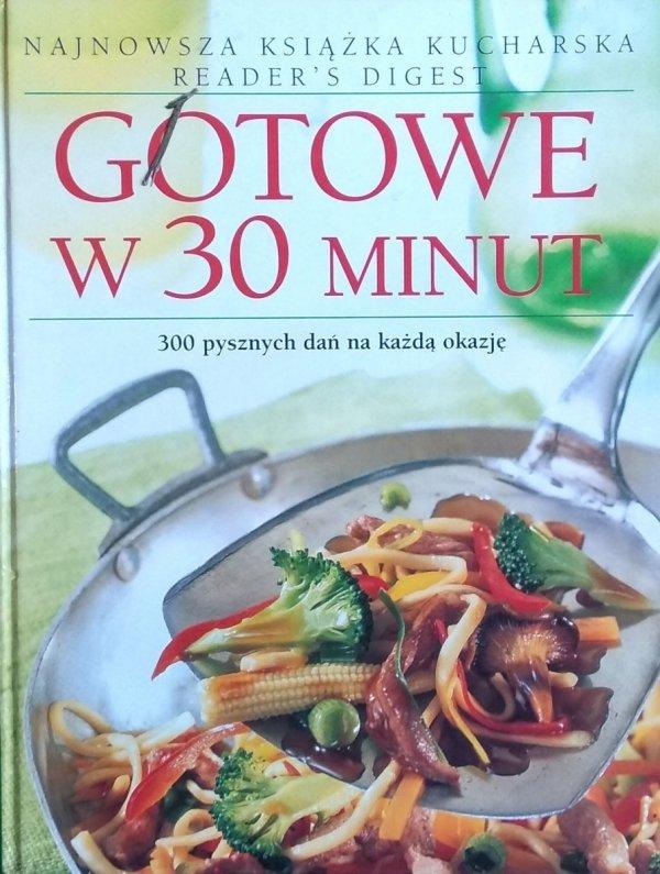 Gotowe w 30 minut • Reader's Digest
