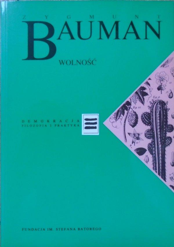 Zygmunt Bauman • Wolność [Demokracja. Filozofia i praktyka]