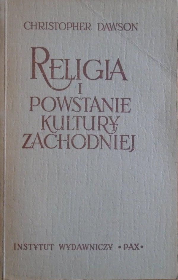 Christopher Dawson • Religia i powstanie kultury zachodniej