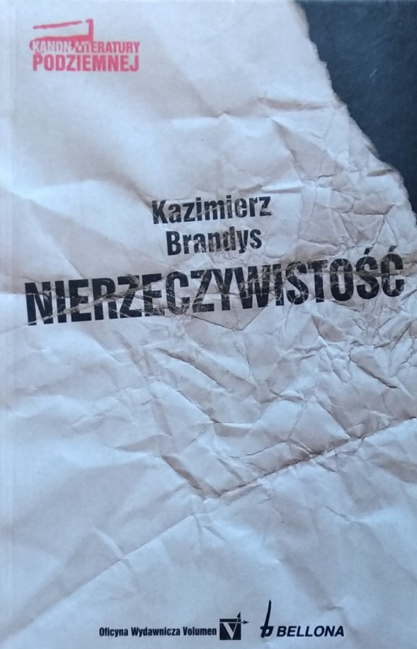 Kazimierz Brandys • Nierzeczywistość