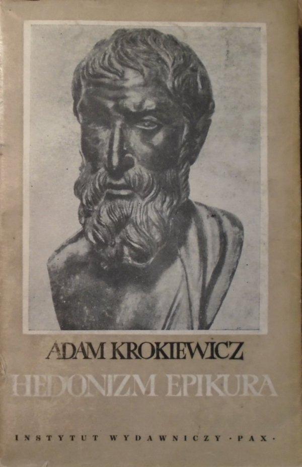 Adam Krokiewicz • Hedonizm Epikura