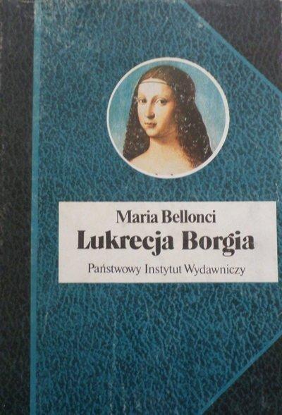 Maria Bellonci • Lukrecja Borgia