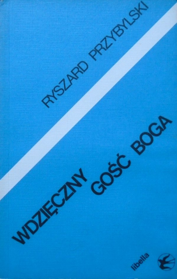 Ryszard Przybylski • Wdzięczny gość Boga. Eseje o poezji Osipa Mandelsztama