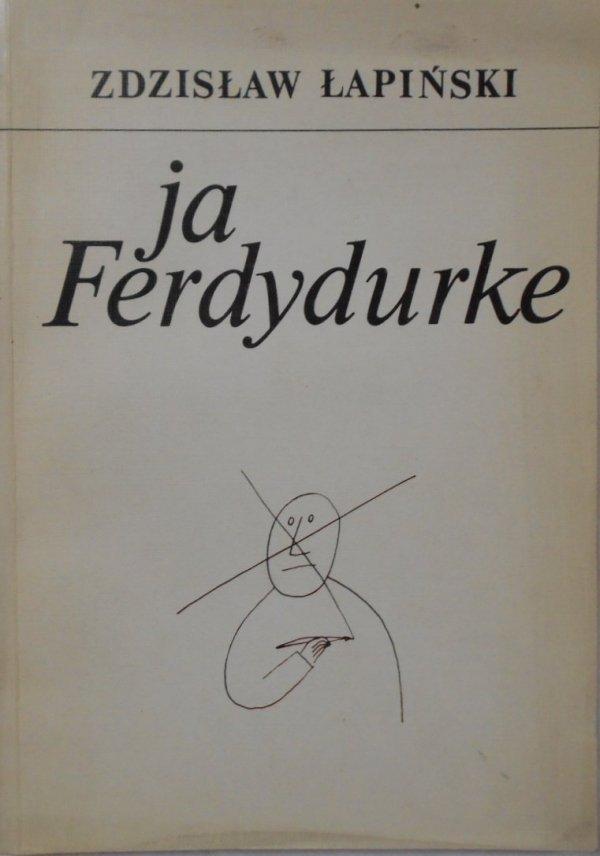 Zdzisław Łapiński • Ja, Ferdydurke. Gombrowicz
