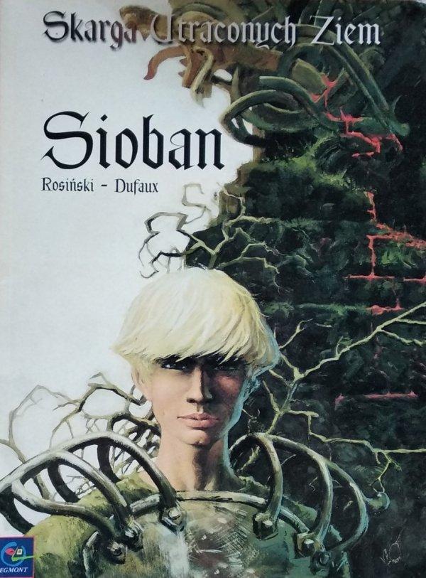 Rosiński Dufaux • Skarga Utraconych Ziem Sioban
