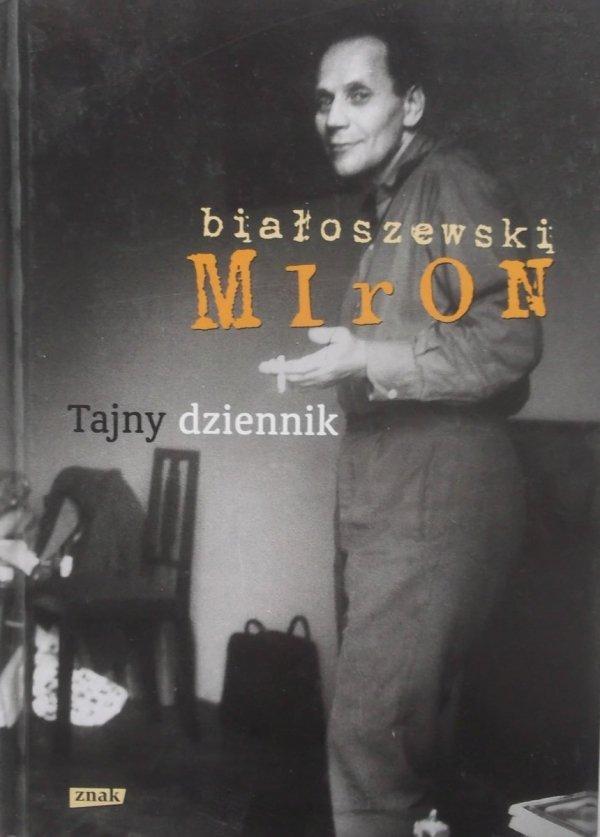 Miron Białoszewski • Tajny dziennik