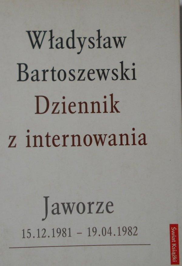 Władysław Bartoszewski • Dziennik z internowania