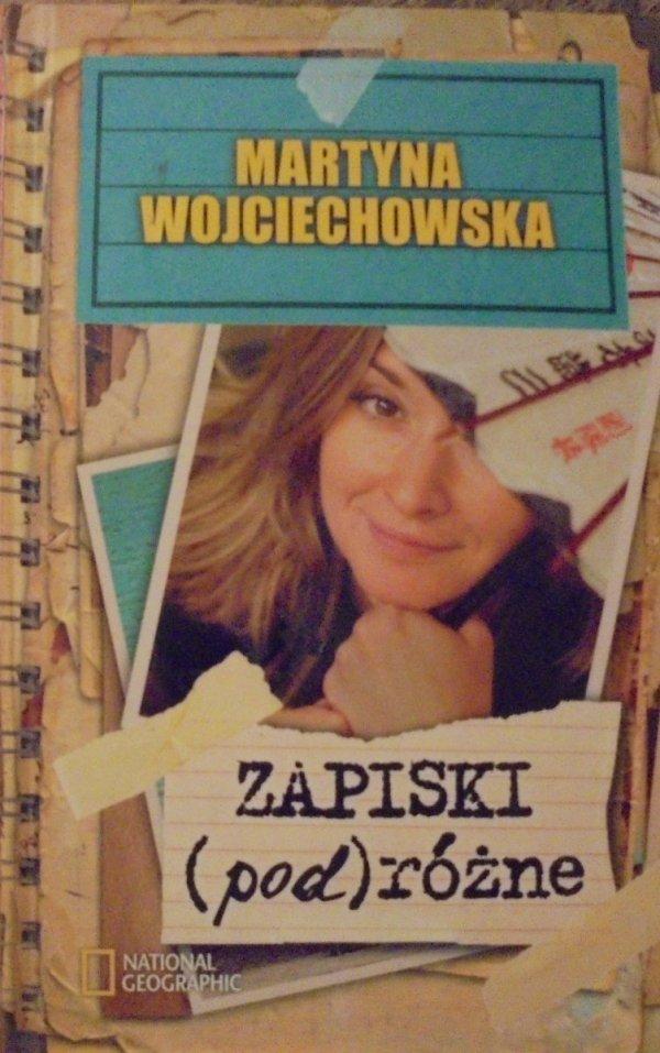 Martyna Wojciechowska • Zapiski podróżne