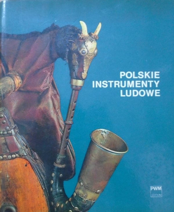 Stanisław Olędzki • Polskie instrumenty ludowe