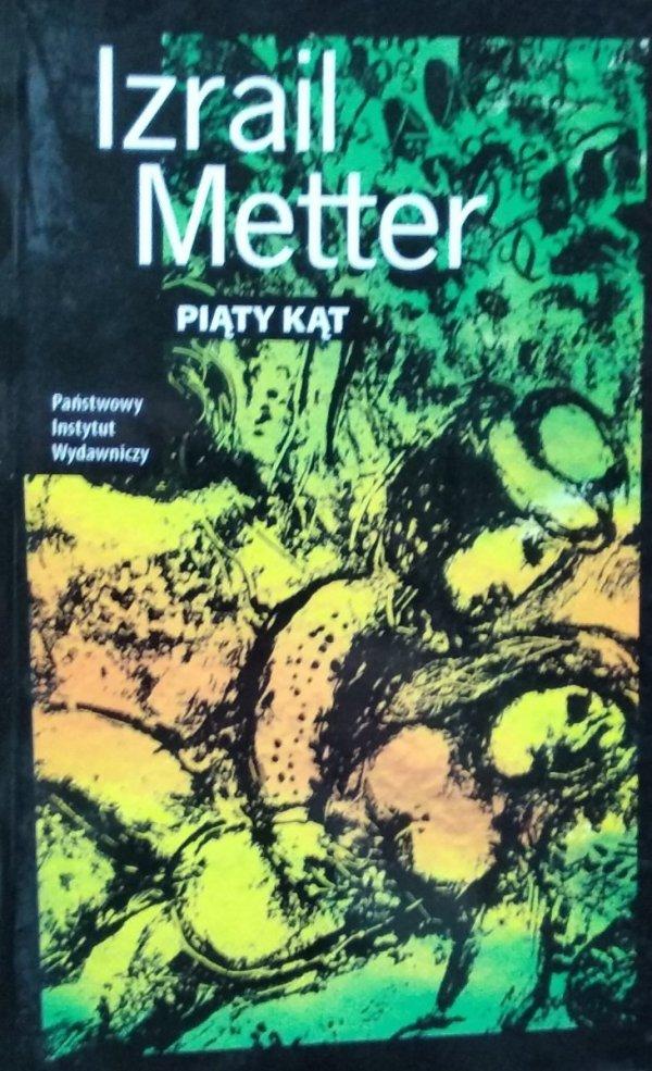 Izrail Metter • Piąty kąt