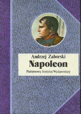 Andrzej Zahorski • Napoleon