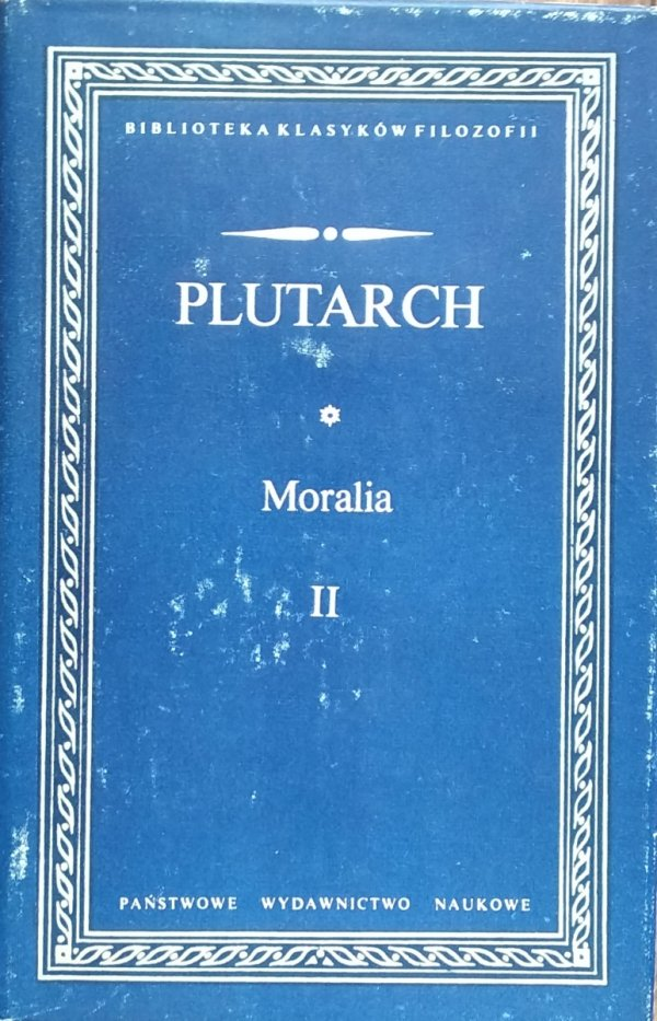 Plutarch • Moralia II