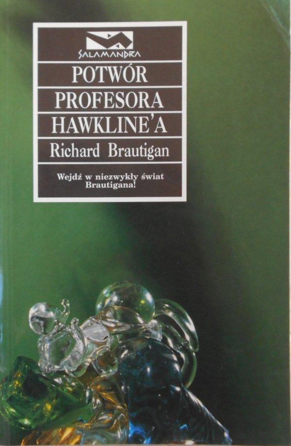Richard Brautigan • Potwór profesora Hawkline'a