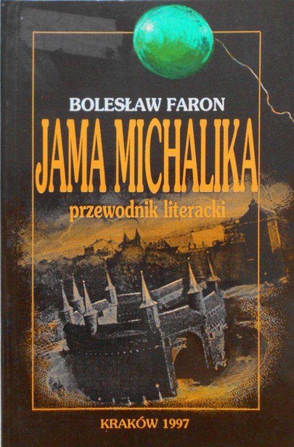 Bolesław Faron Jama Michalika. Przewodnik literacki
