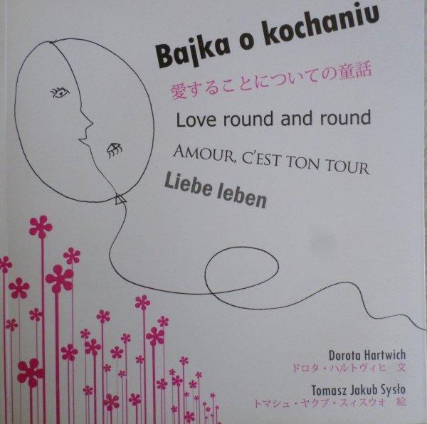 Dorota Hartwich, Tomasz Jakub Sysło • Bajka o kochaniu