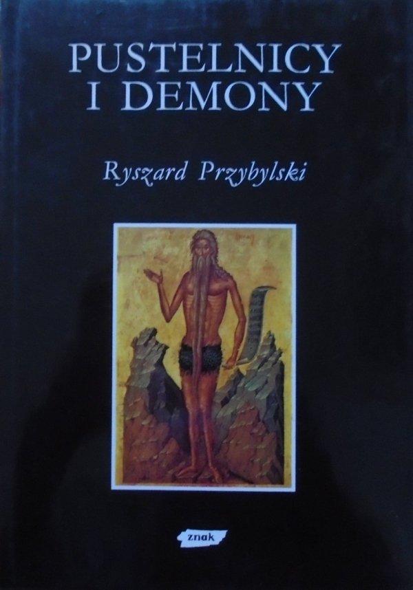 Ryszard Przybylski • Pustelnicy i demony [Mity Obrazy Symbole]