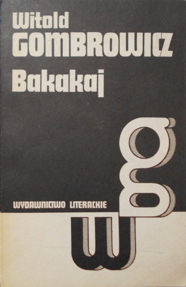 Witold Gombrowicz • Bakakaj