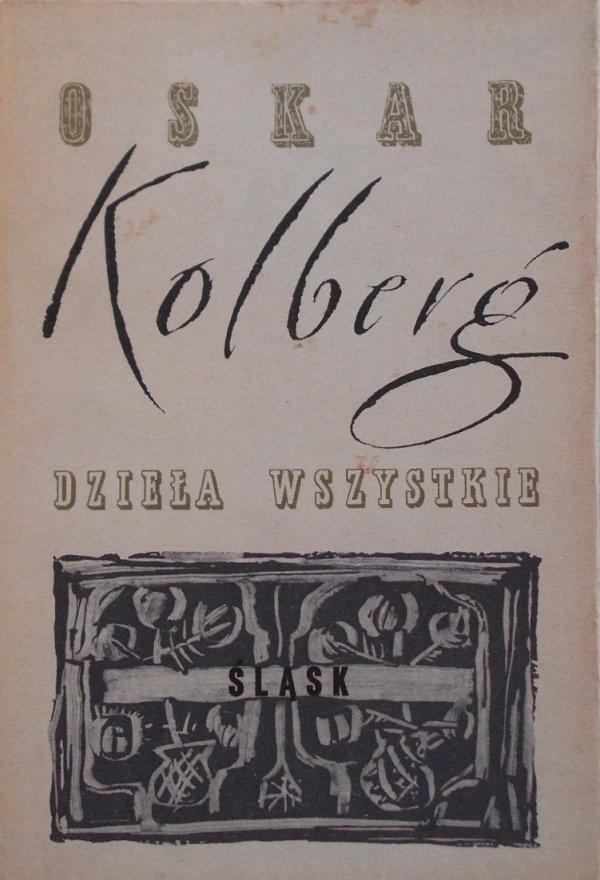 Oskar Kolberg • Śląsk. Dzieła wszystkie 43