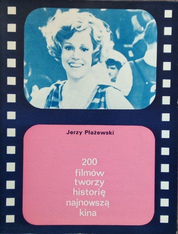 Jerzy Płażewski • 200 filmów tworzy historię najnowszą kina