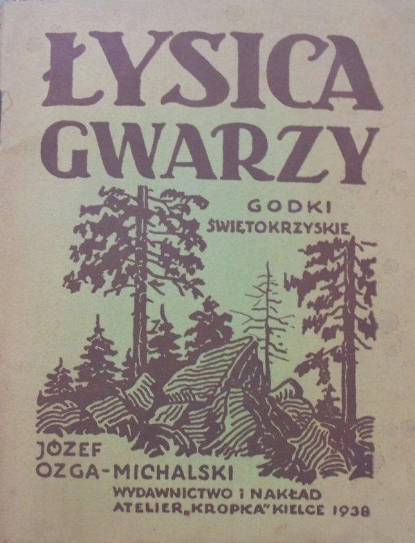 Józef Ozga-Michalski • Łysica gwarzy. Gadki świętokrzyskie [1938]