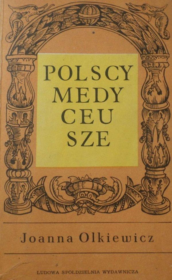 Janusz Olkiewicz Polscy Medyceusze