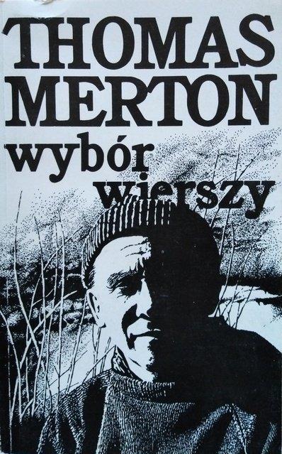 Thomas Merton • Wybór wierszy