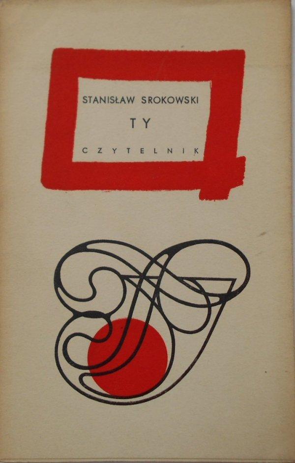 Stanisław Srokowski • Ty [dedykacja autora]