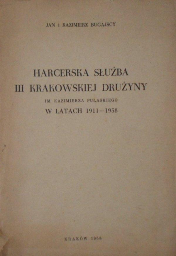 Jan i Kazimierz Bugajscy • Harcerska służba III Krakowskiej Drużyny im. Kazimierza Puławskiego w latach 1911-1958