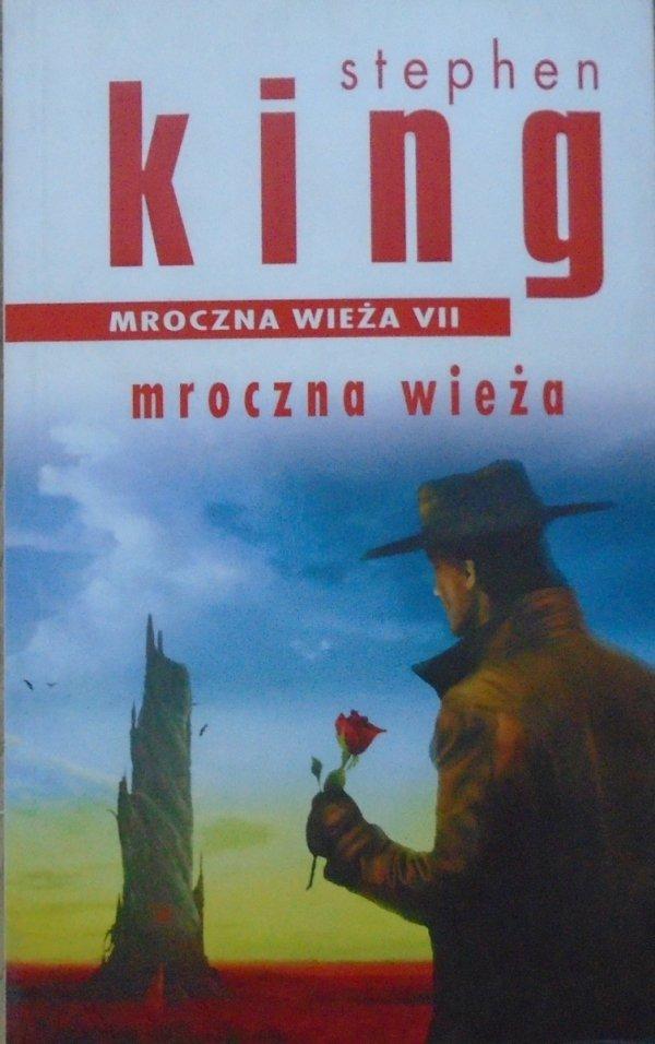 Stephen King • Mroczna wieża 7. Mroczna wieża