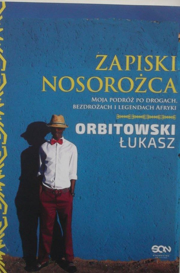 Łukasz Orbitowski • Zapiski Nosorożca