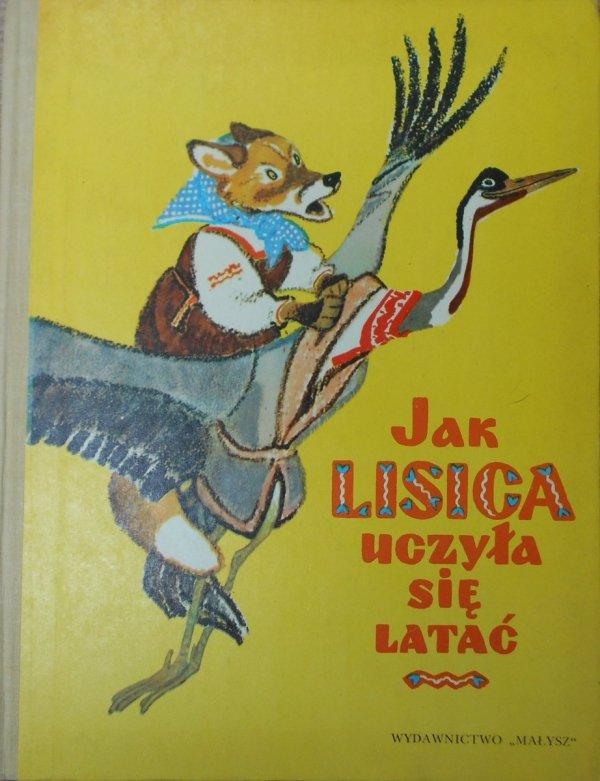 Jak lisica uczyła się latać • Rosyjskie bajki ludowe