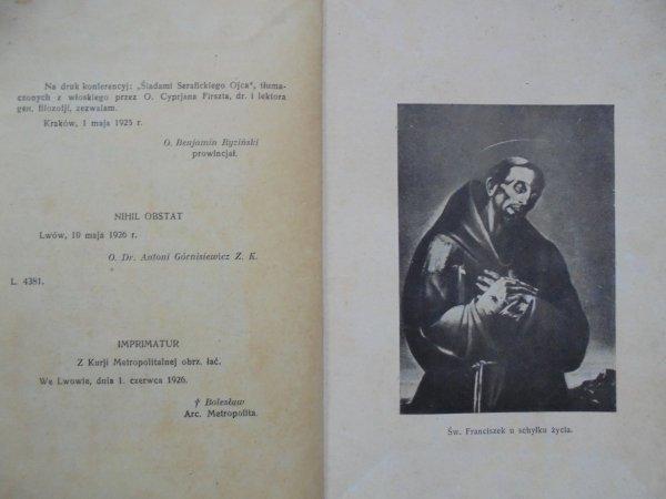 P. Bernardo del Sobe OFM • Śladami Serafickiego Ojca. Konferencje o życiu i cnotach św. O. Franciszka