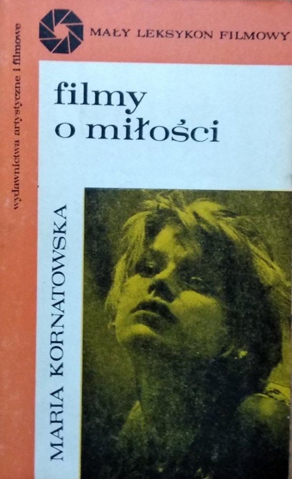 Maria Kornatowska • Filmy o miłości