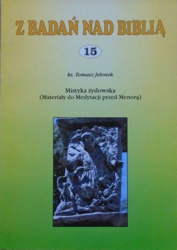 ks. Tomasz Jelonek Mistyka żydowska (materiały do Medytacji nad Menorą)