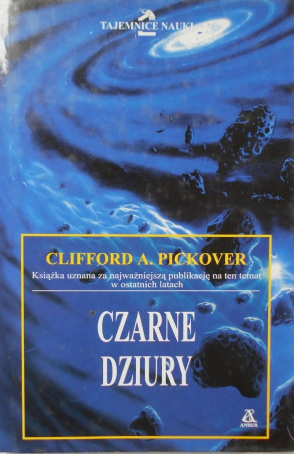 Clifford A. Pickover • Czarne dziury