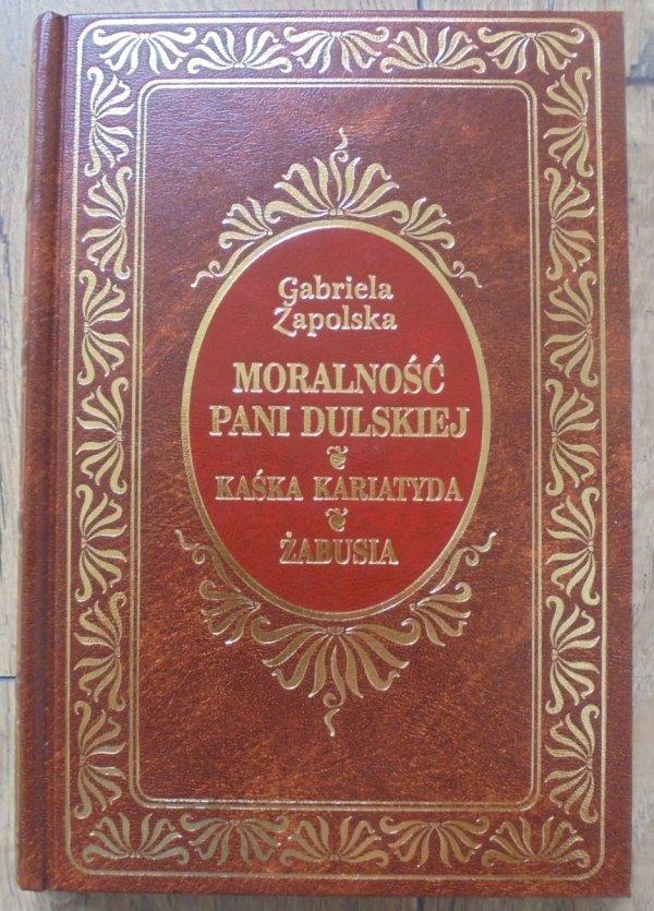 Gabriela Zapolska • Moralność pani Dulskiej. Kaśka Kariatyda. Żabusia [zdobiona oprawa]