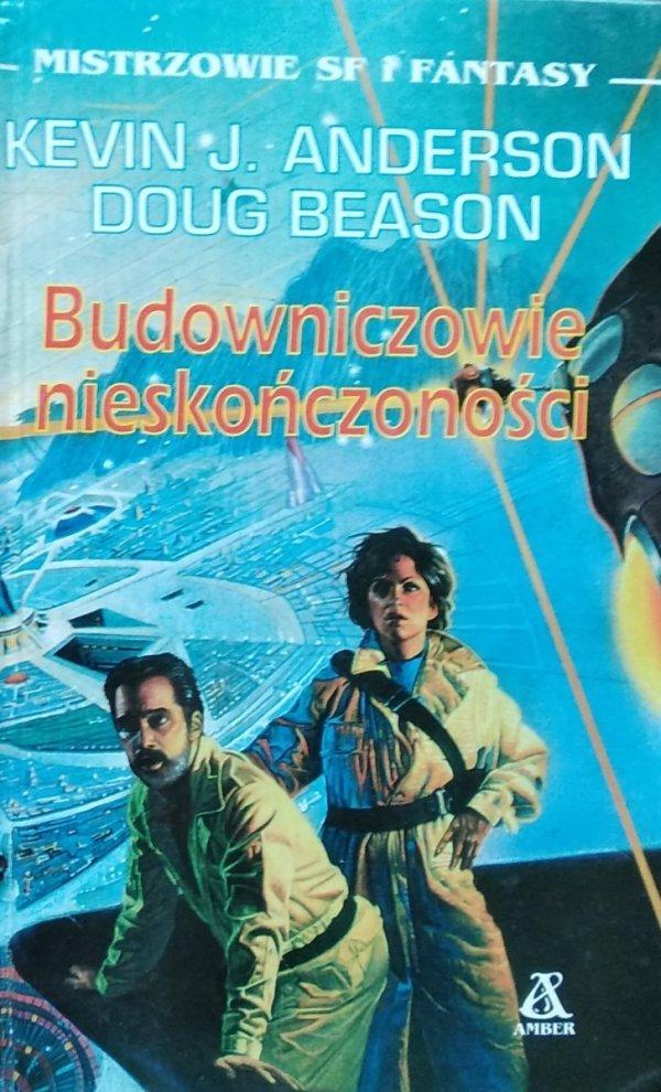 Kevin J. Anderson Doug Beason • Budowniczowie nieskończoności