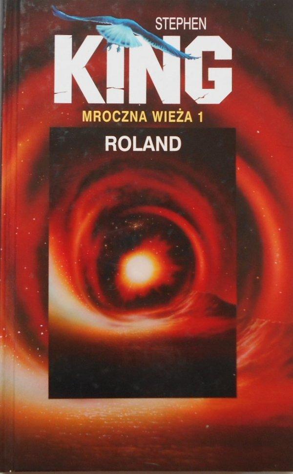 Stephen King • Mroczna wieża 1. Roland