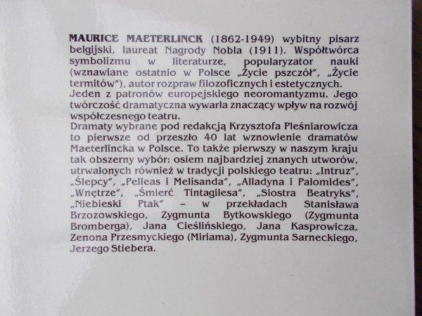 Maurice Maeterlinck • Dramaty wybrane [Nobel 1911]