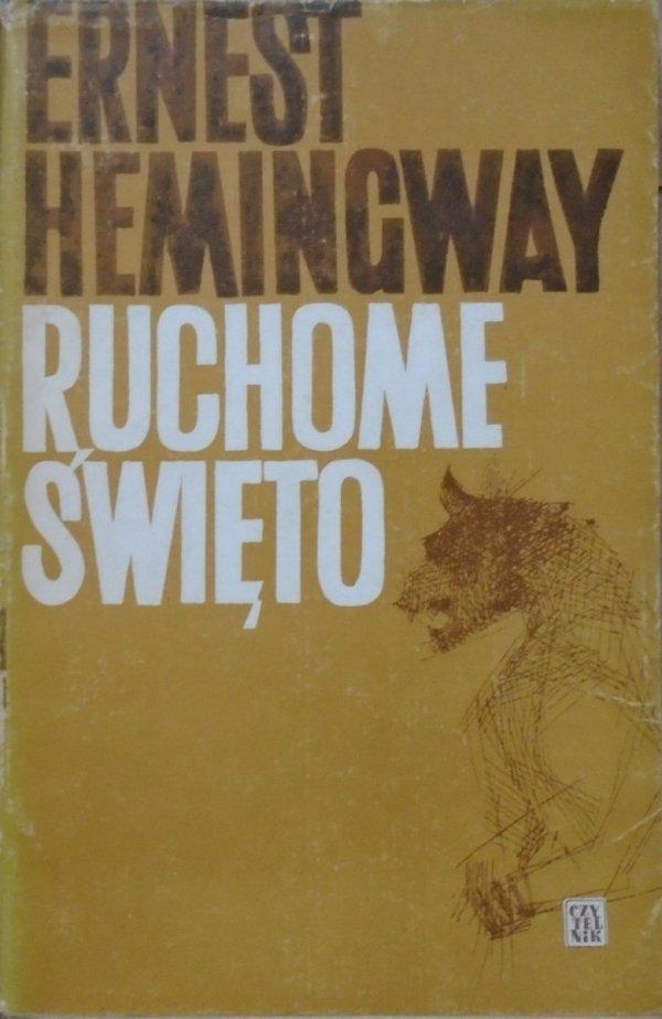 Ernest Hemingway • Ruchome święto