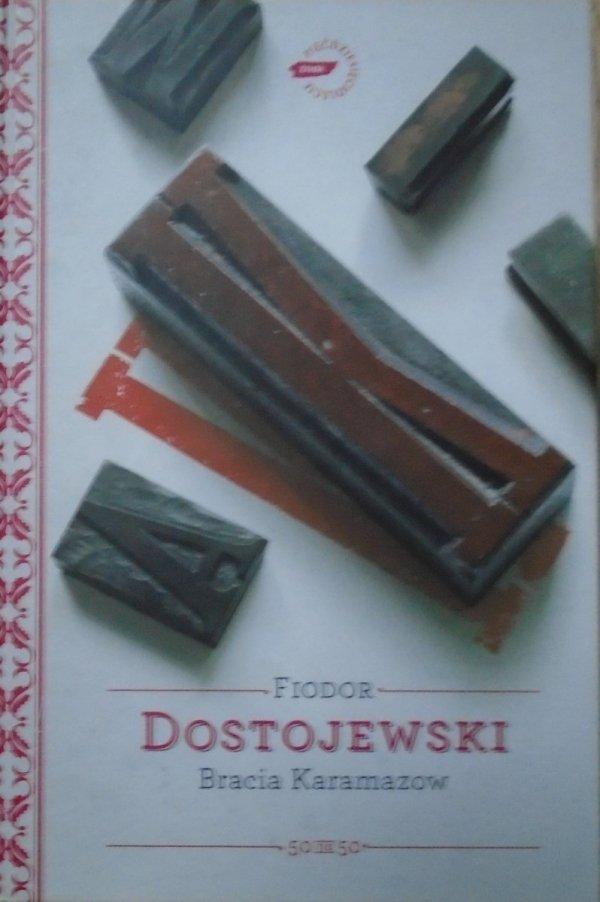 Fiodor Dostojewski • Bracia Karamazow