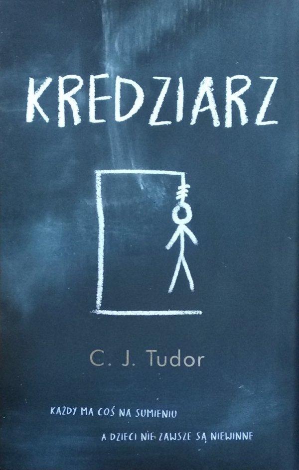 C.J. Tudor • Kredziarz